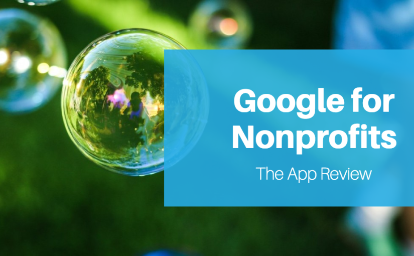 Review of Google Apps for Nonprofits – Free Tools for Nonprofits