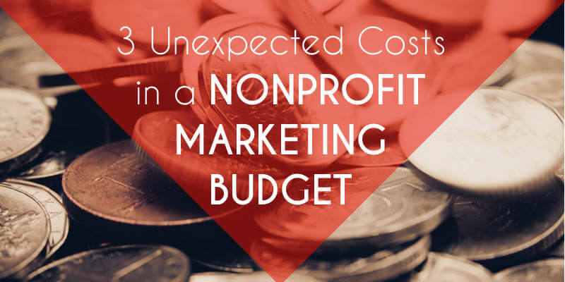 Unexpected Costs in a Nonprofit Marketing Budget – From re:charity