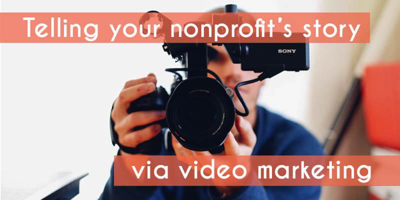 nonprofit-storytelling-video-marketing