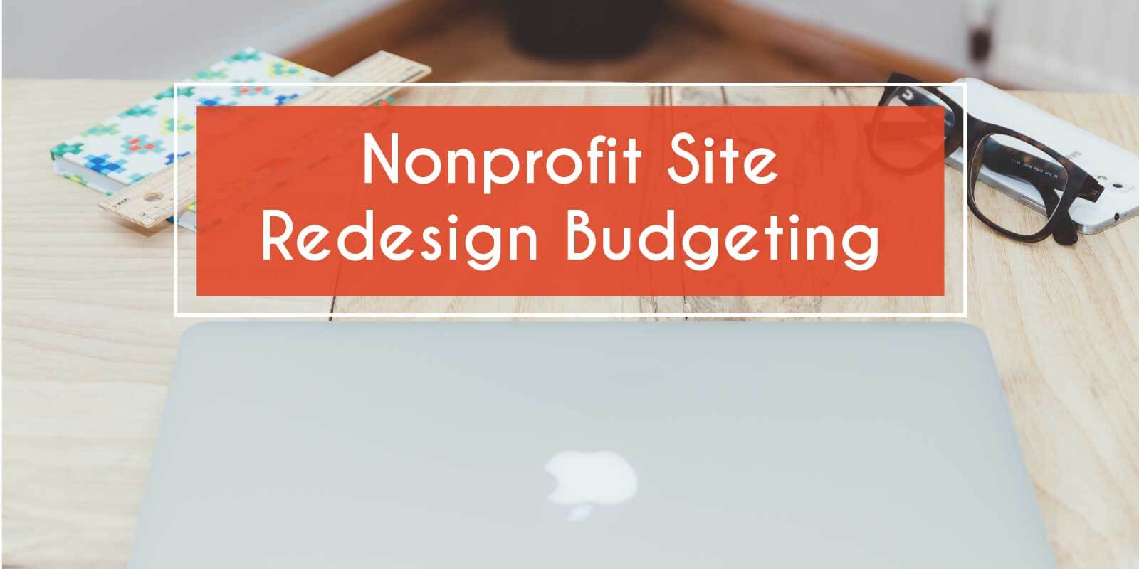 nonprofit website design costs how can you determine your redesign