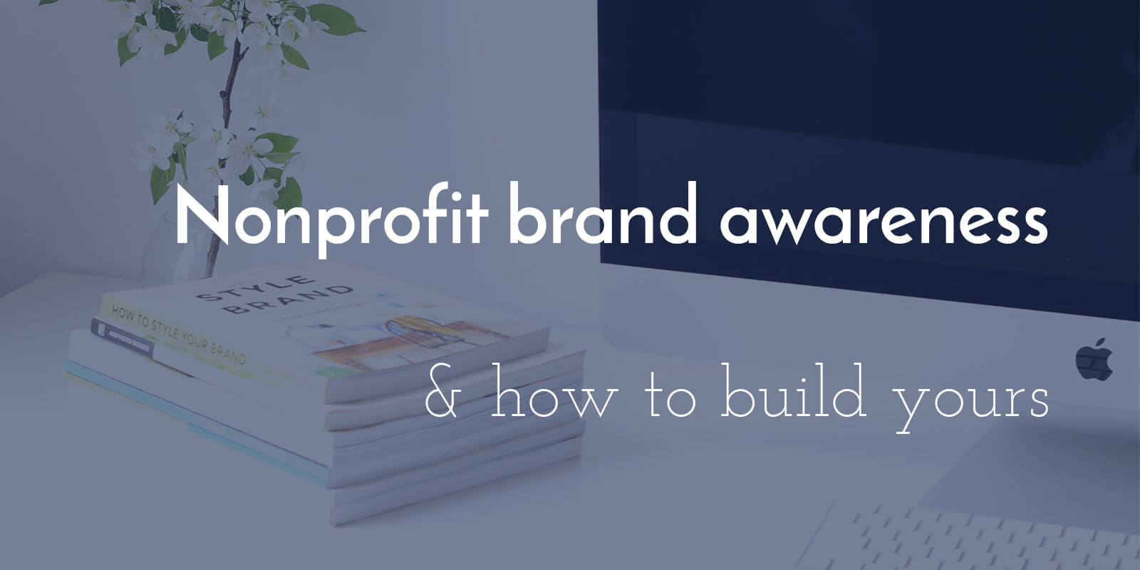 Nonprofit-Branding-Awareness