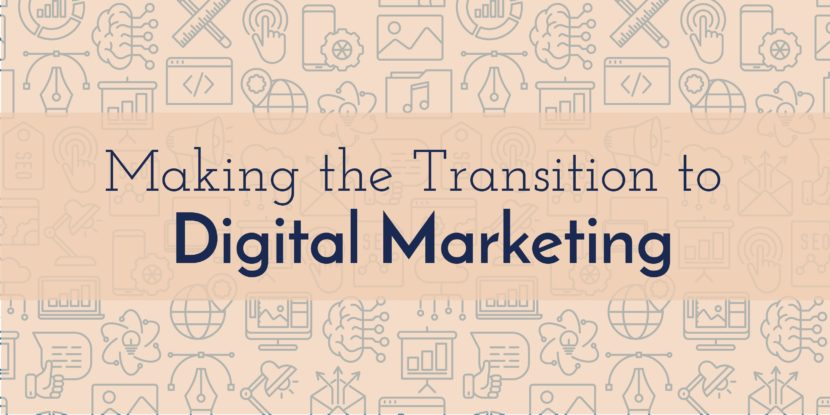 Transition to Digital Marketing