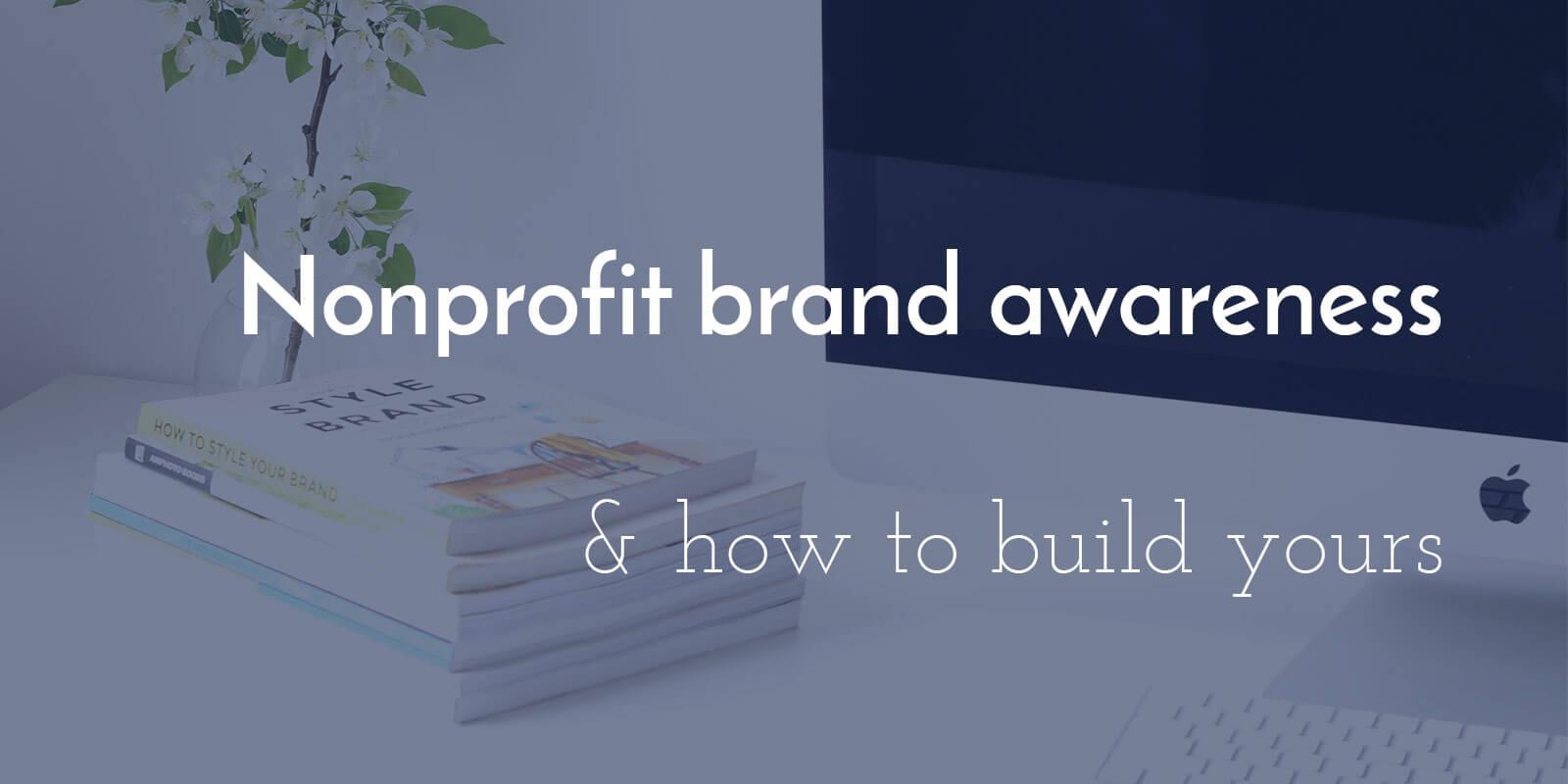 Nonprofit-Branding-Awareness