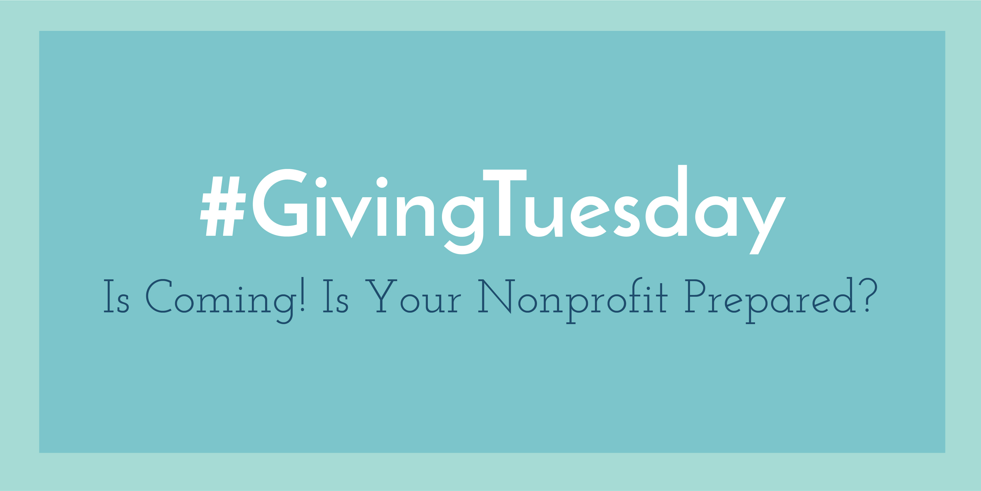 Giving Tuesday is coming!